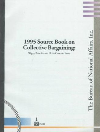 1995 Source Book on Collective Bargaining