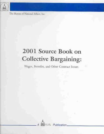 2001 Source Book on Collective Bargaining