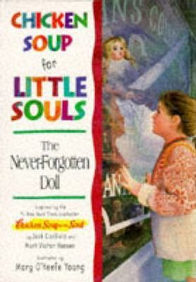 The Never-forgotten Doll  Chicken Soup for Little Souls