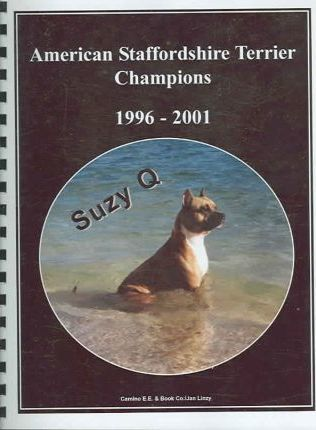 American Staffordshire Terrier Champions, 1996-2001