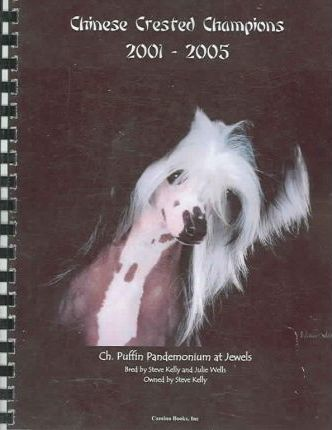 Chinese Crested Champions 2001-2005
