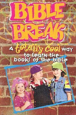 Bible Break Totally Cool Way to Learn the Books