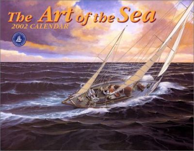 The Art of the Sea: 2002 Calendar