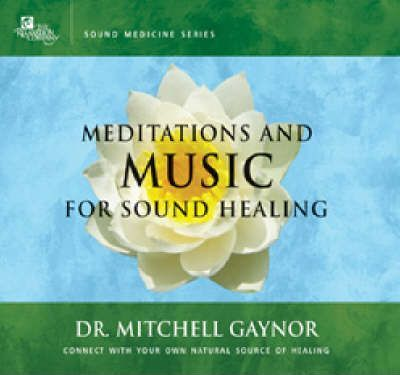 Meditations and Music for Sound Healing