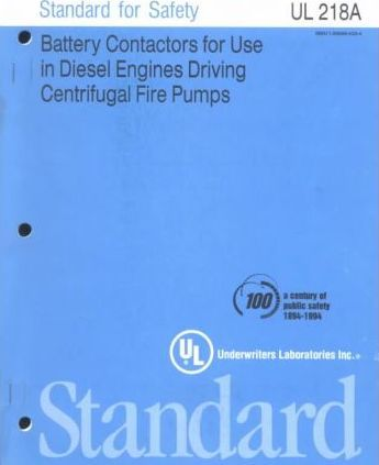 Standard for Safety for Battery Contractors for Use in Diesel Engines Driving Centrifugal Fire Pumps Ul 218A