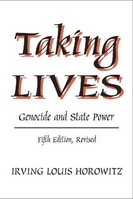 Taking Lives : Genocide and State Power