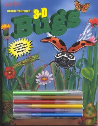 Create Your Own 3-D Bugs
