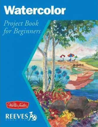 Watercolor  Project Book for Beginners