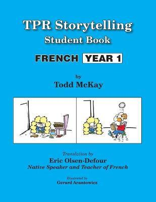 TPR Storytelling Student Book - French Year 1