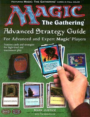 Magic the Gathering: Advanced Strategy Guide