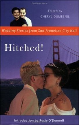 Hitched!  Wedding Stories from San Francisco City Hall