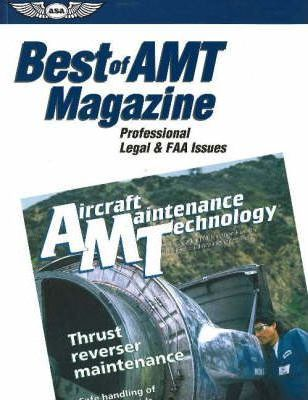 Best of AMT Magazine: Professional Legal and FAA Issues