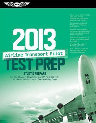 Airline Transport Pilot Test Prep 2013