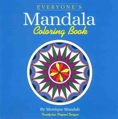 Everyone's Mandala Colouring Book: v. 1