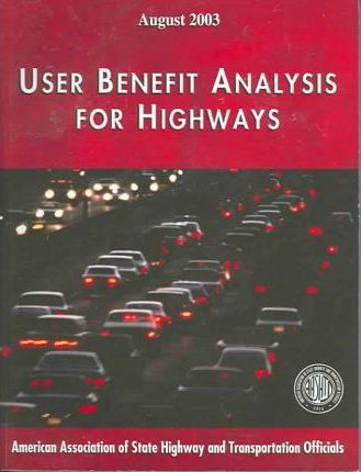 User Benefit Analysis for Highways Manual