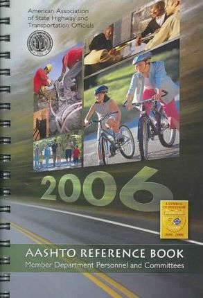 Aashto Reference Book of State Members 2006