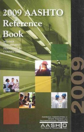 AASHTO Reference Book 2009