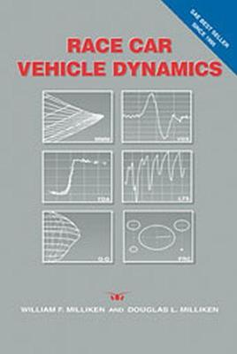 Race Car Vehicle Dynamics : William F  Milliken : 9781560915263