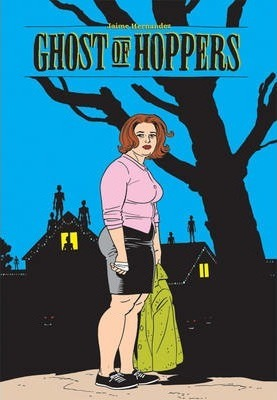 Love And Rockets Ghost Of Hoppers