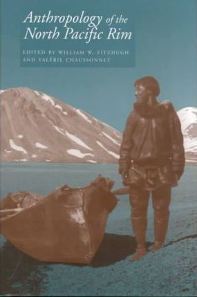 Anthropology of the North Pacific Rim