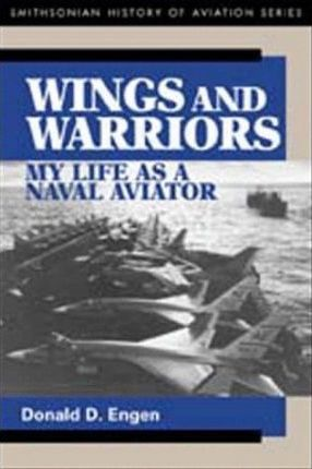 Wings and Warriors: My Life as a Naval Aviator