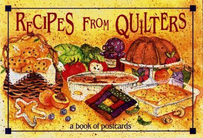 Recipes from Quilters: A Book of Postcards