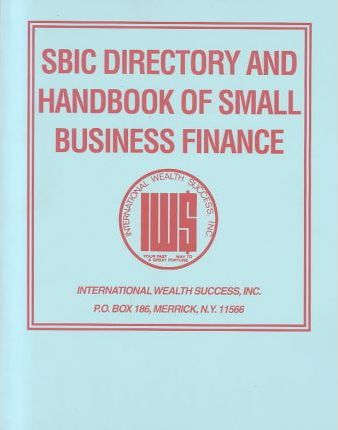 Sbic Directory and Handbook of Small Business Finance