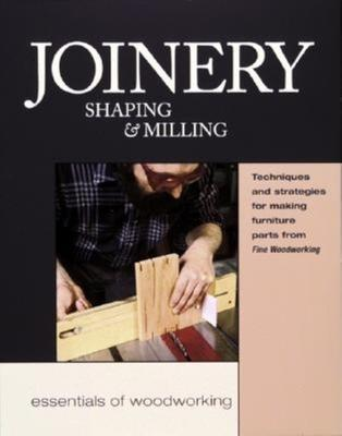 Joinery, Shaping & Milling