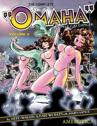 Omaha The Cat Dancer: Issues 6 - 9 v. 3