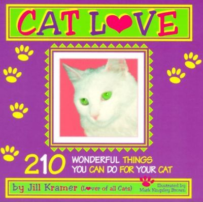 Astrosadventuresbookclub.com Catlove: 210 Wonderful Things for Your Cat Image