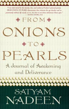 From Onions to Pearls: A Journal of Awakening and Deliverance