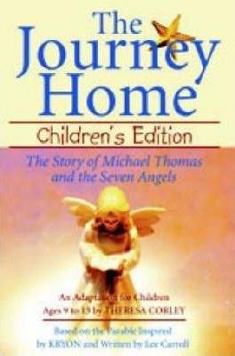 The Journey Home: Children's Edition: The Story of Michael Thomas and the Seven Angels