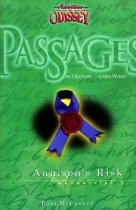 Adventures in Odyssey Passages Series  Annison's Risk