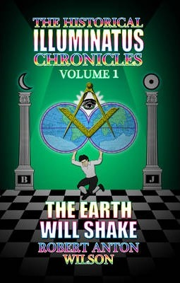 Earth Will Shake  The History of the Early Illuminati