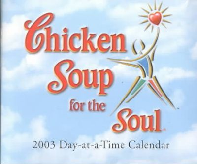 Chicken Soup for the Soul 2003 Calendar