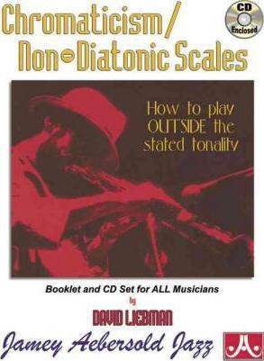 Chromaticism/Non-Diatonic Scales (For All Instruments with Free Audio CD)