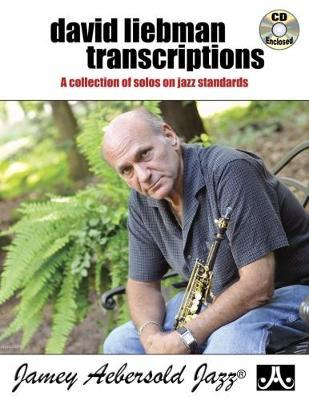 David Liebman Transcriptions (With Free Audio CD)