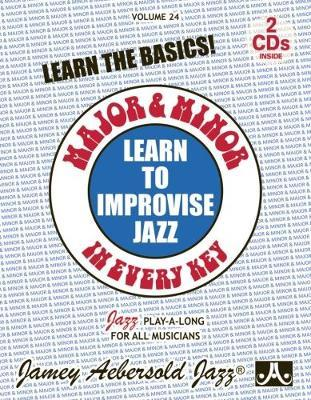 Volume 24 Major & Minor in Every Key 24  Learn to Improvise Jazz