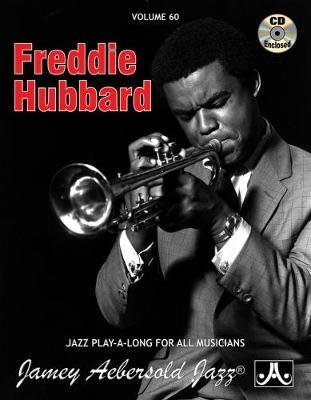 Volume 60: Freddie Hubbard (with Free Audio CD): 60