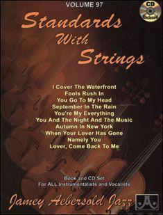 Volume 97: Standards With Strings (with Free Audio CD): 97