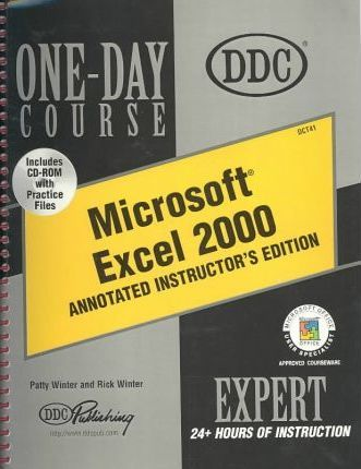 Microsoft Excel 2000 Expert : One-Day Course : Instructor Edition