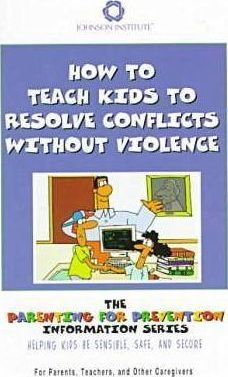 How to Teach Kids to Resolve Conflicts without Violence