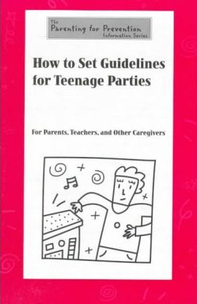 How to Set Guidelines for Teenage Parties