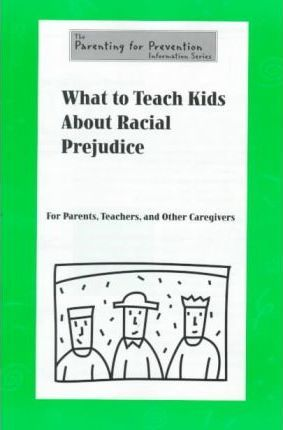 What to Teach Kids About Racial Prejudice