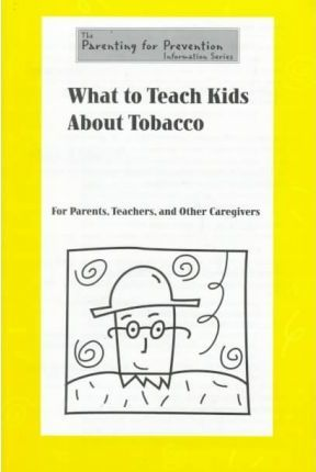 What to Teach Kids About Tobacco