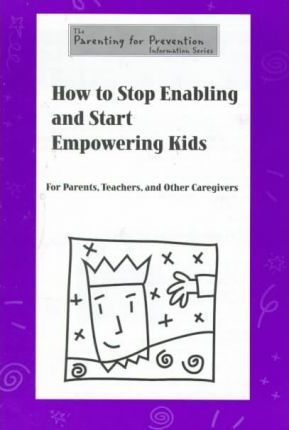 How to Stop Enabling and Start Empowering Kids