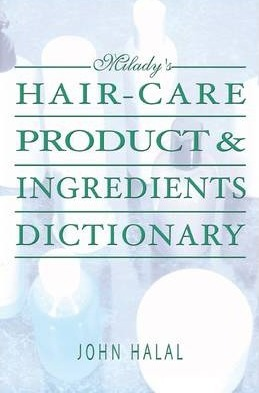 Hair Care Product And Ingredients Dictionary John Halal
