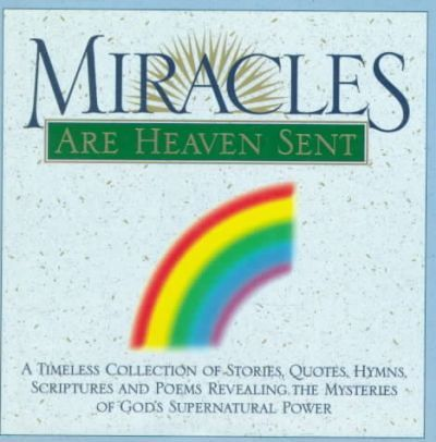 Miracles are Heaven Sent