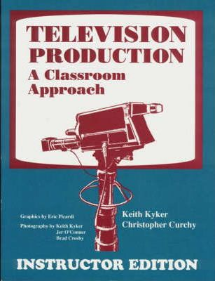 Television Production: Instructor Edition