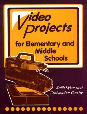 Television Production and Video Projects for Elementary and Middle Schools